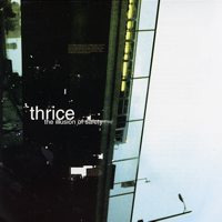Thrice — The Illusion of Safety