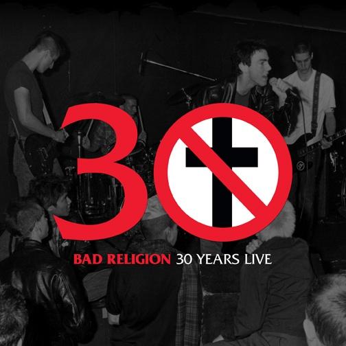 Bad Religion 30 Years