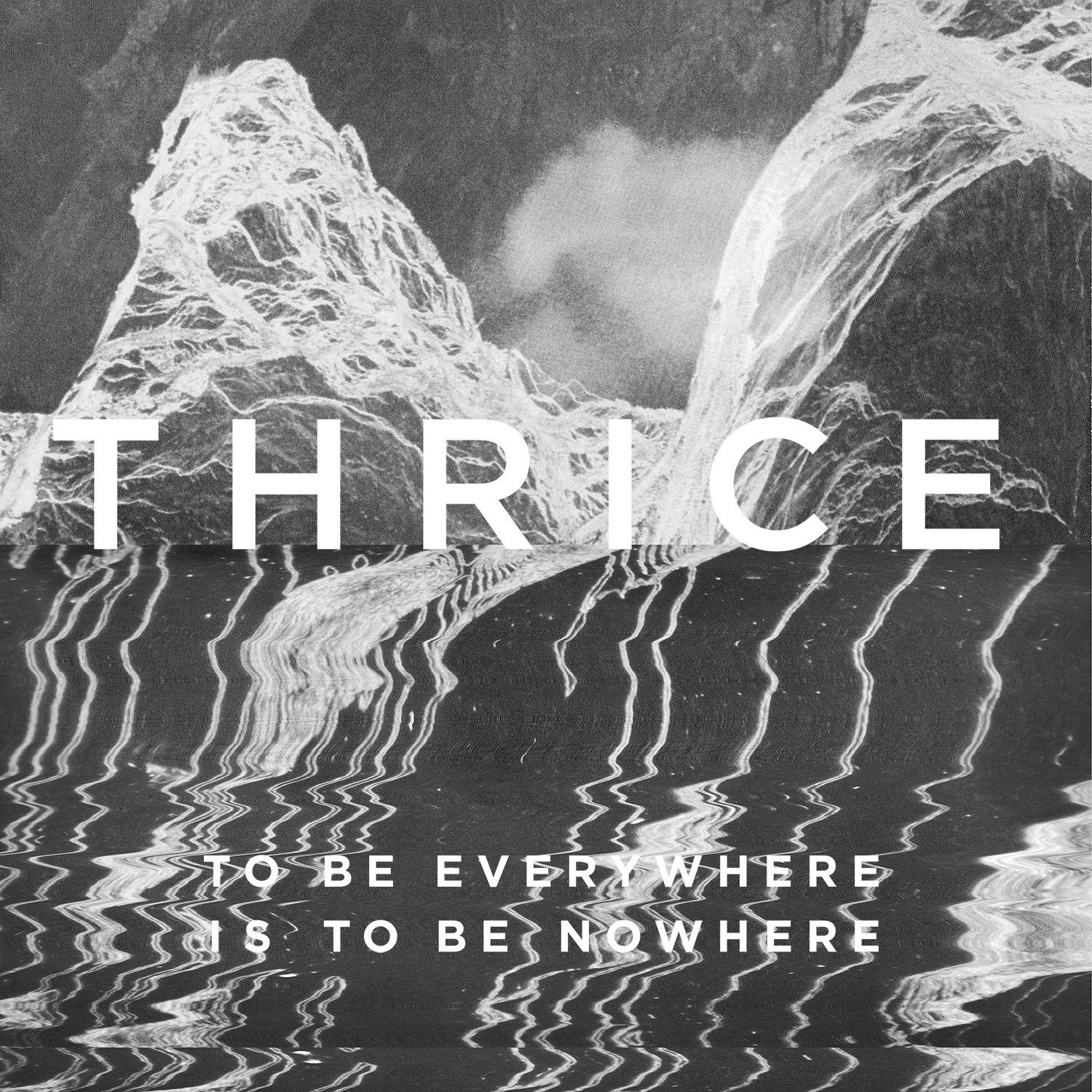 Thrice To Be Everywhere Is To Be Nowhere Vinyl
