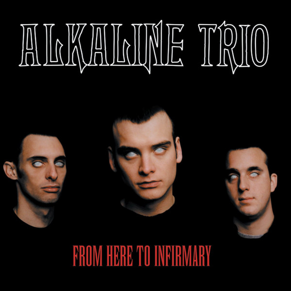 Alkaline Trio From Here To Infirmary Vinyl