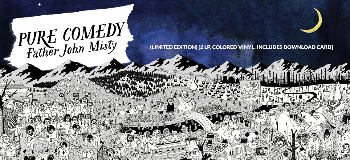 Pre Order New Father John Misty Pure Comedy On Limited