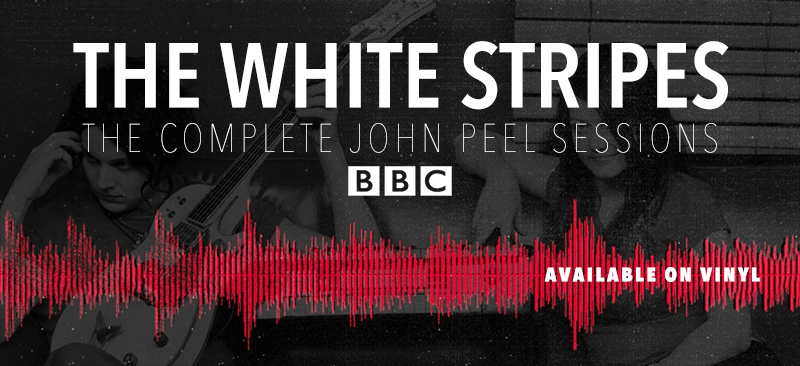 White Stripes Quot The Complete John Peel Sessions Bbc Quot Vinyl