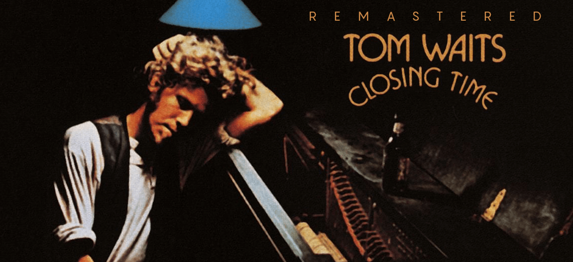 Tom Waits Quot Closing Time Quot Vinyl Reissue Vinyl Collective