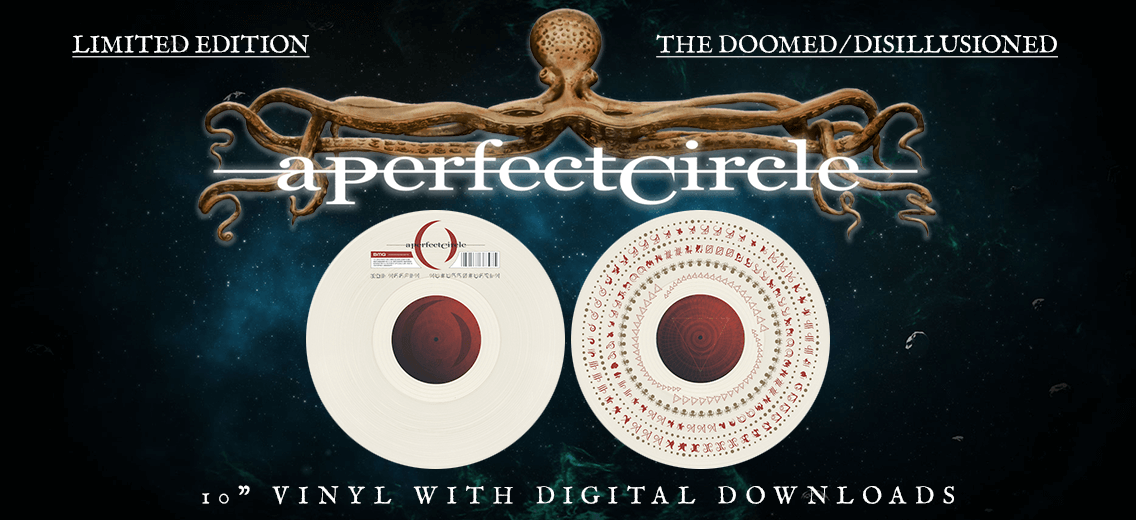 New Limited Pressing Of A Perfect Circle The Doomed