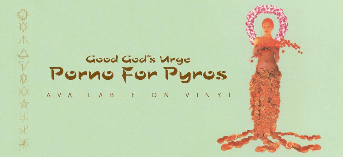 Porno For Pyros Vinyl
