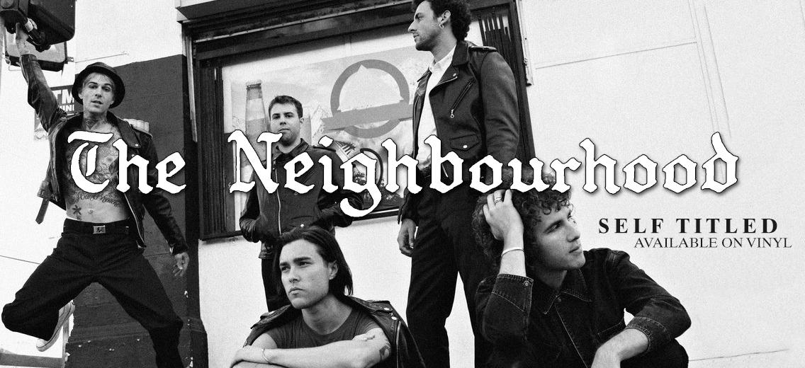 The Neighbourhood Vinyl