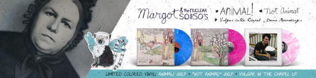Margot & The Nuclear Vinyl