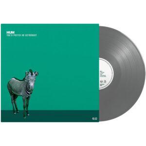 Hum youd Prefer An Astronaut Vinyl